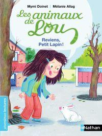 Les animaux de Lou, reviens petit lapin ! - Premières Lectures CP Niveau 2 - Dès 6 ans