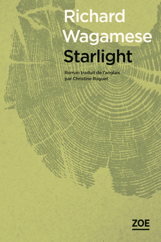 Starlight | WAGAMESE, Richard. Auteur