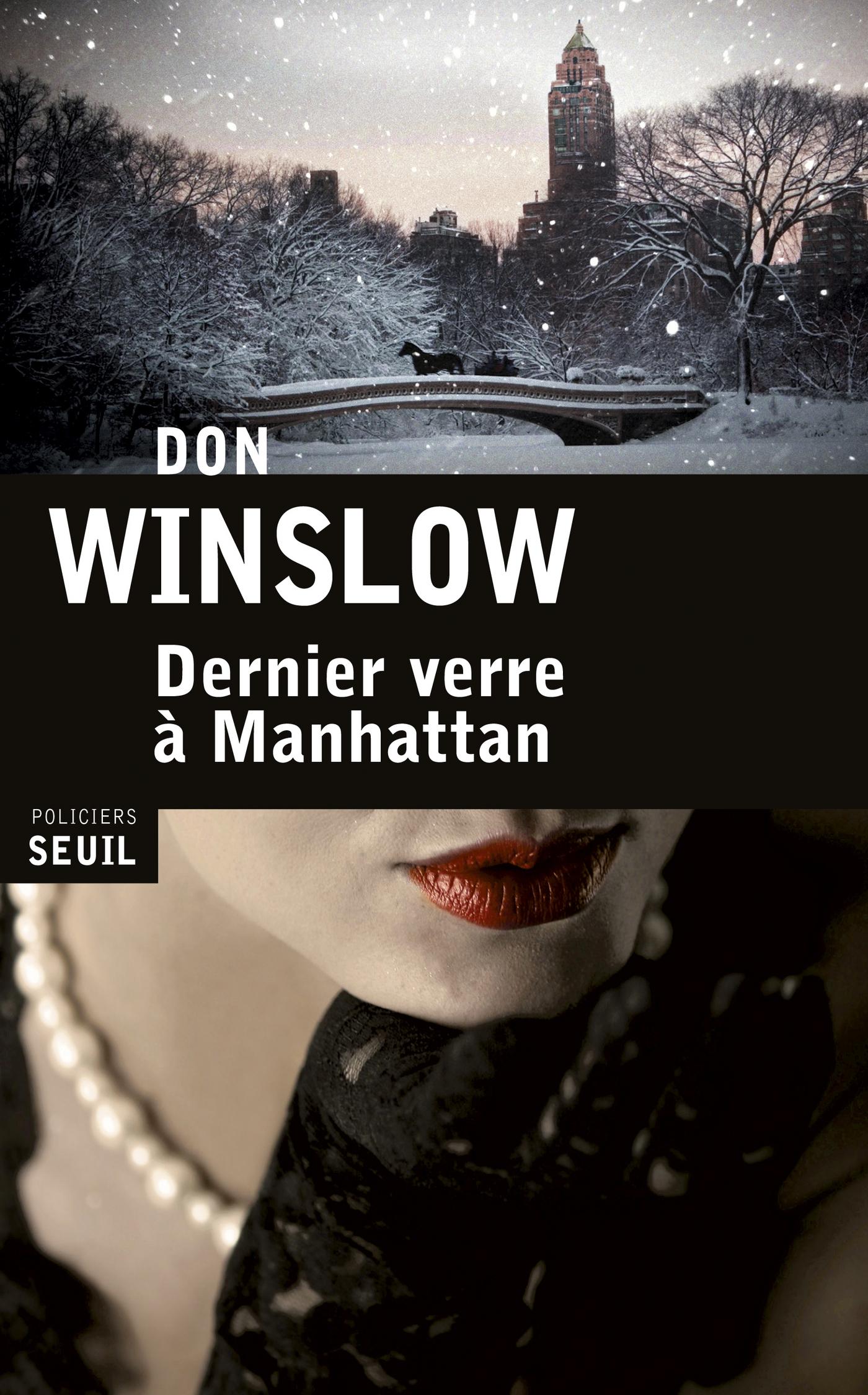 Dernier Verre à Manhattan | Winslow, Don