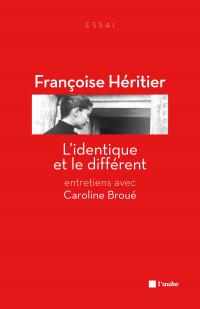 Image de couverture (L'identique et le différent : entretiens avec Caroline Broué)