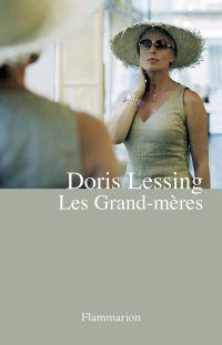Les Grand-mères | Lessing, Doris (1919-2013). Auteur