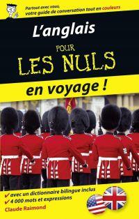 L'anglais pour les Nuls en voyage | RAIMOND, Claude. Auteur