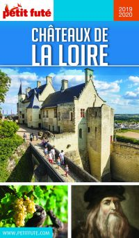 CHÂTEAUX DE LA LOIRE 2019 Petit Futé | Auzias, Dominique. Auteur