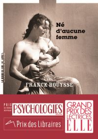 Né d'aucune femme | Bouysse, Franck