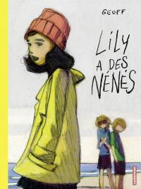 Lily a des nénés | Geoff (1970-....). Auteur