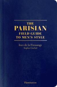 The Parisian. Field Guide t...