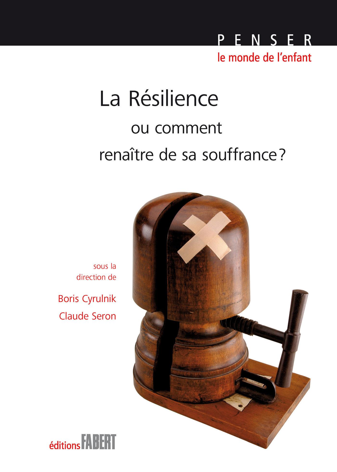 La Résilience ou comment re...