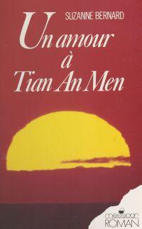 Un amour à Tian An Men