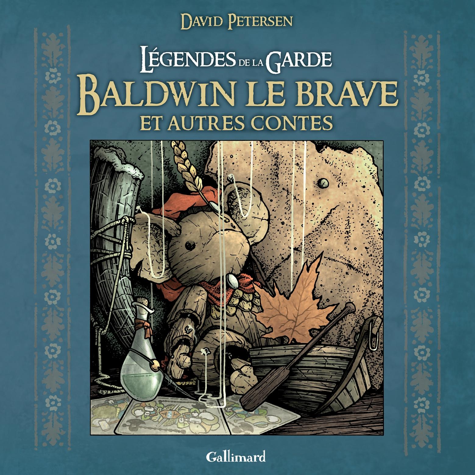 Légendes de la Garde. Baldwin le brave et autres contes |