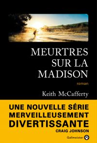 Meurtres sur la Madison | McCafferty, Keith. Auteur
