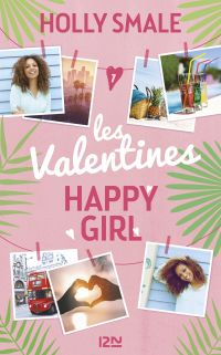 Les Valentines - tome 1 : Happy Girl Lucky