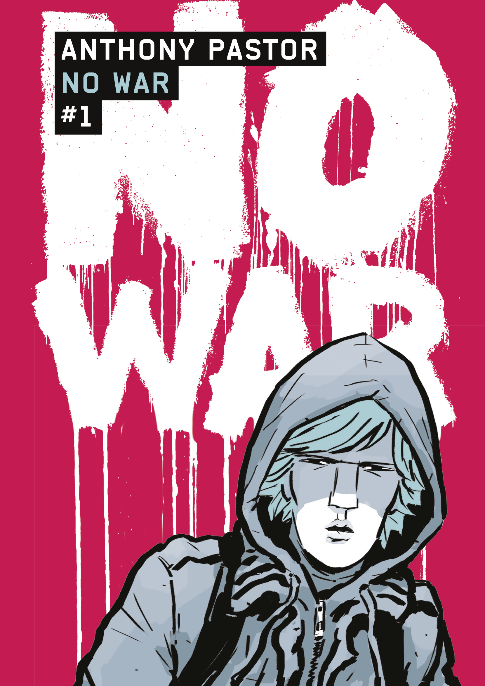 No War (Tome 1)