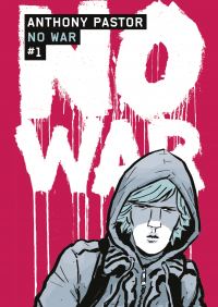 No War (Tome 1) | Pastor, Anthony (1973-....). Auteur