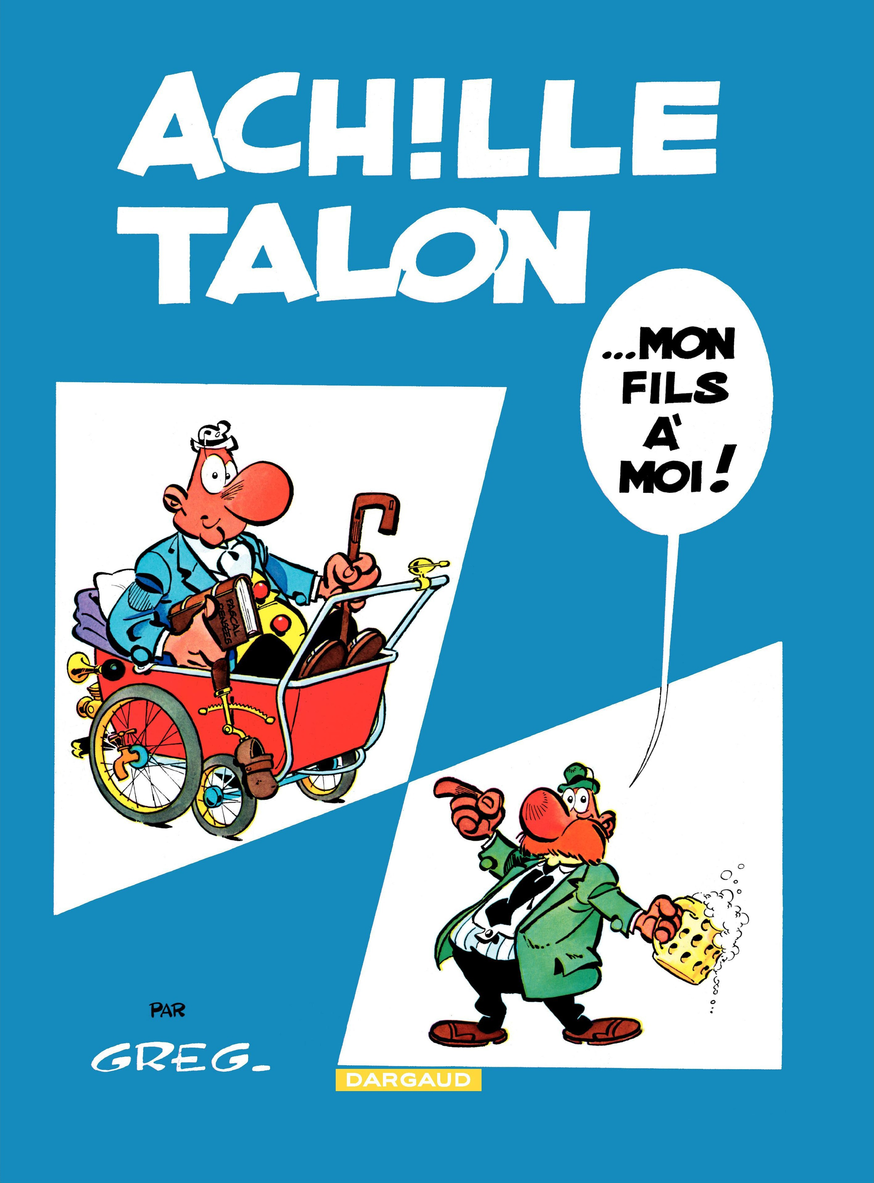 Achille Talon - Tome 4 - Achille Talon... Mon fils à moi !