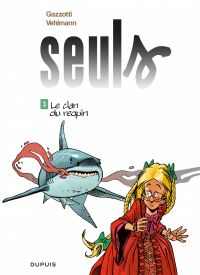Seuls. Volume 3, Le clan du requin