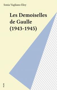 Les Demoiselles de Gaulle (...
