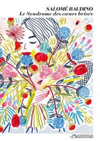 Le syndrome des cœurs brisés | Baudino, Salomé. Auteur