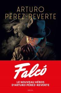 Falcó | Arturo perez-reverte, . Auteur