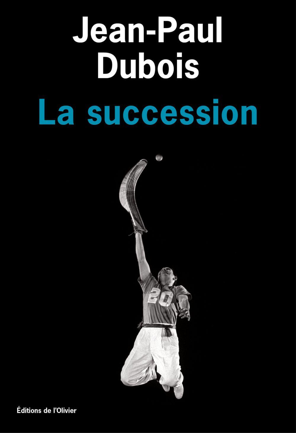 La Succession | Dubois, Jean-Paul (1950-....). Auteur