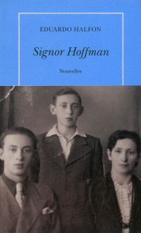 Signor Hoffman | Halfon, Eduardo. Auteur