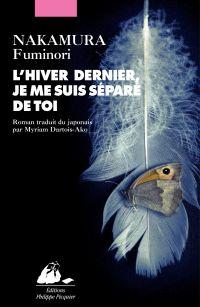 L'hiver dernier, je me suis séparé de toi | Nakamura, Fuminori (1977-....). Auteur