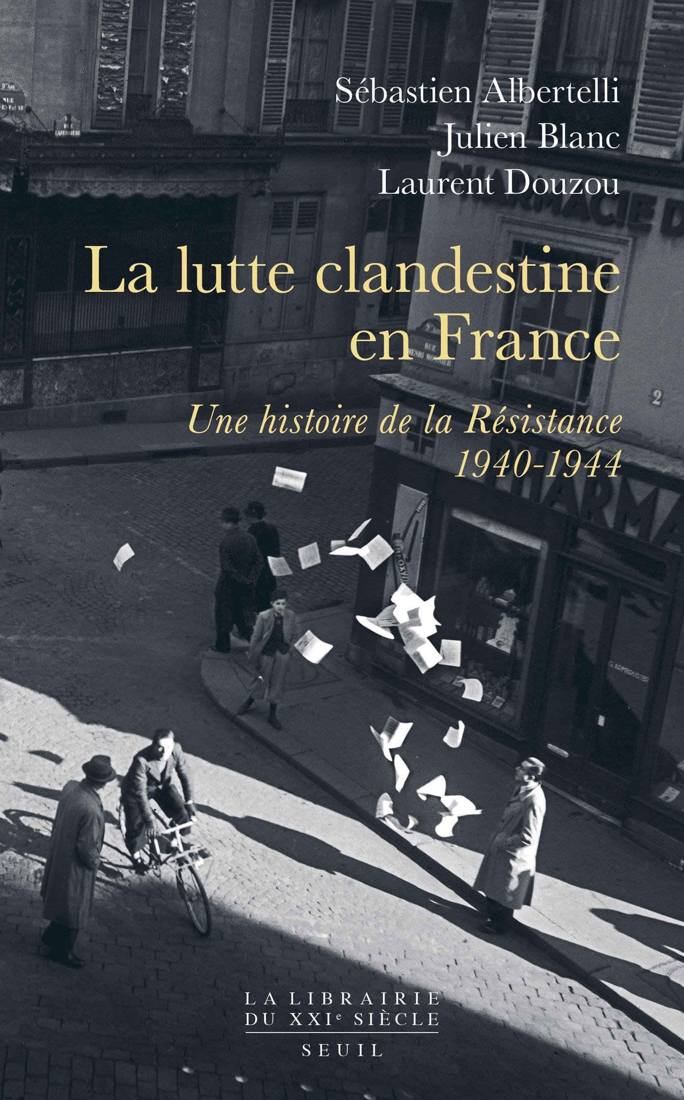 La lutte clandestine en France
