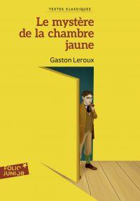 Le mystère de la chambre jaune | Leroux, Gaston. Auteur
