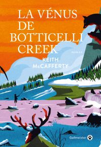La Vénus de Botticelli Creek | McCafferty, Keith. Auteur