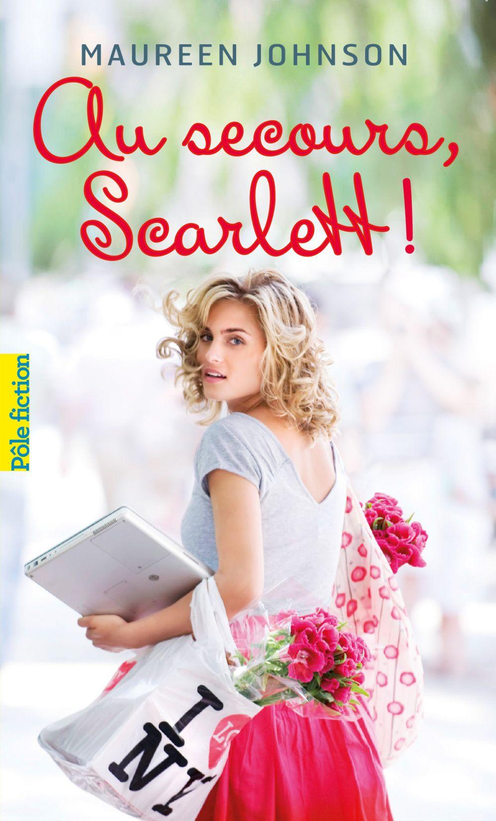 Scarlett (Tome 2) - Au secours, Scarlett ! |