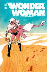 Wonder Woman - Tome 3 - De ...