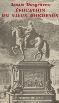 Évocation du vieux Bordeaux