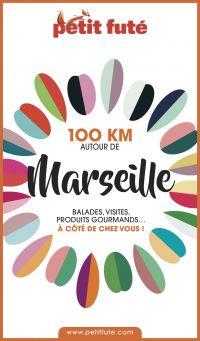 100 KM AUTOUR DE MARSEILLE ...