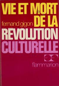 Vie et mort de la révolutio...