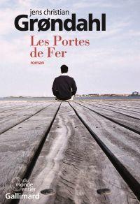 Les Portes de Fer | Grondahl, Jens Christian. Auteur