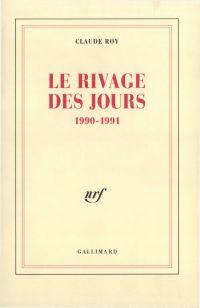 Le rivage des jours. 1990-1991