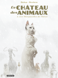 Le Château des Animaux (Tome 2)  - Les Marguerites de l'hiver | Dorison, Xavier (1972-....). Auteur