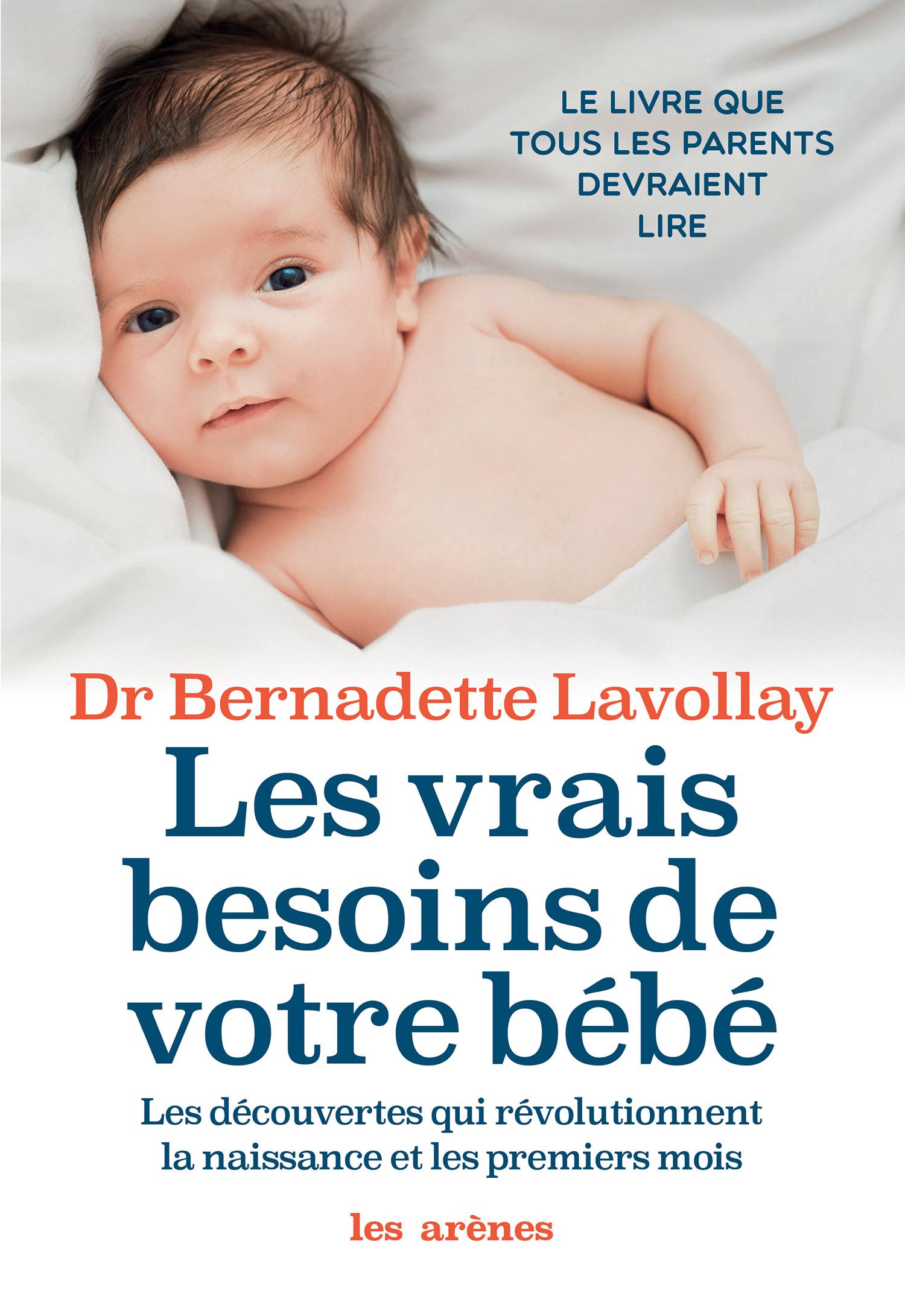 Les Vrais besoins de votre bébé |