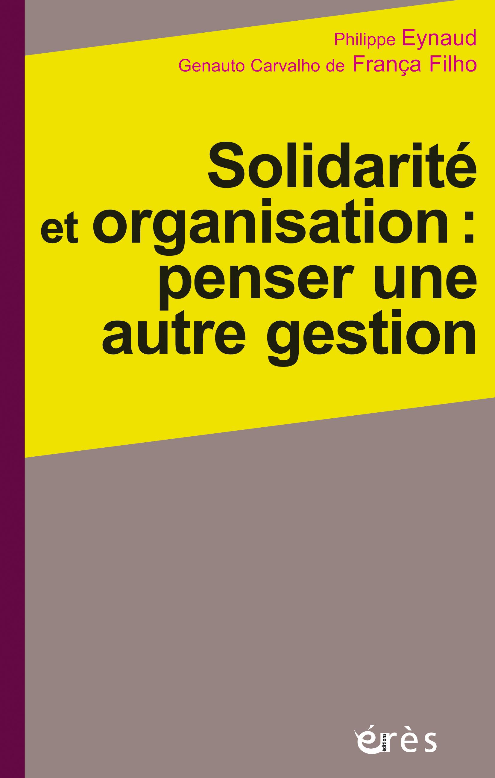 Solidarité et organisation ...