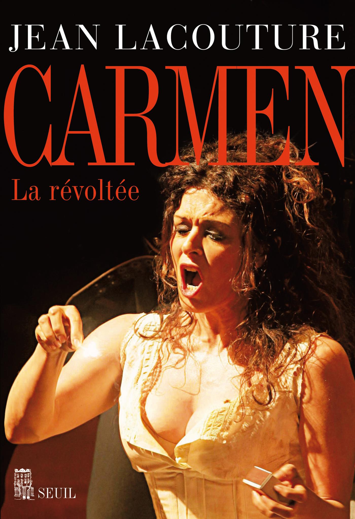 Carmen. La révoltée