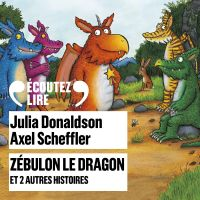 Zébulon le dragon et 2 autr...