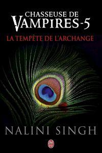 Chasseuse de vampires (Tome 5) - La tempête de l'Archange