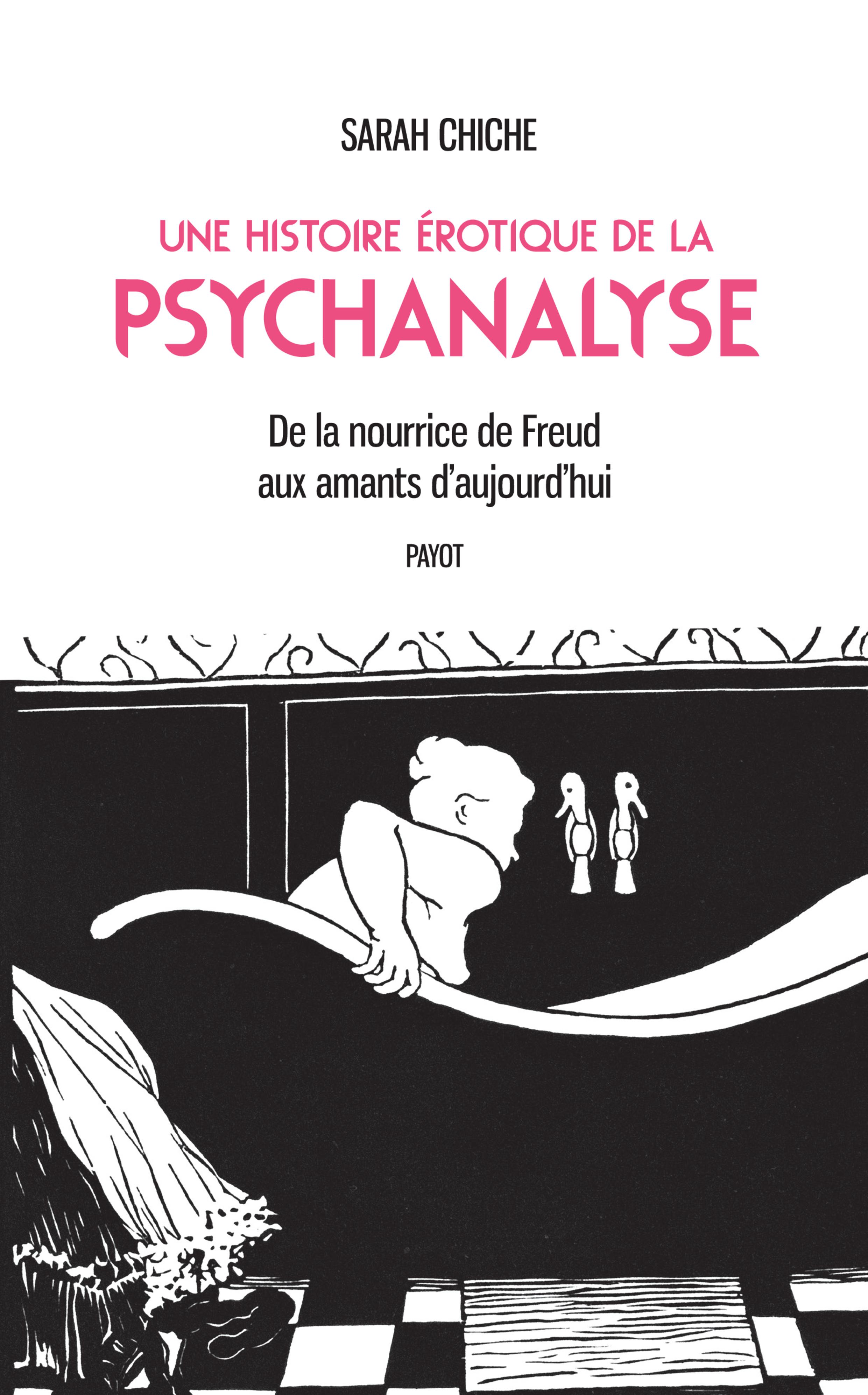 Une histoire ?rotique de la psychanalyse