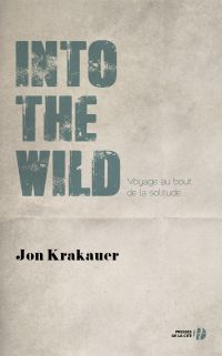 Into the Wild | Krakauer, Jon (1954-....). Auteur