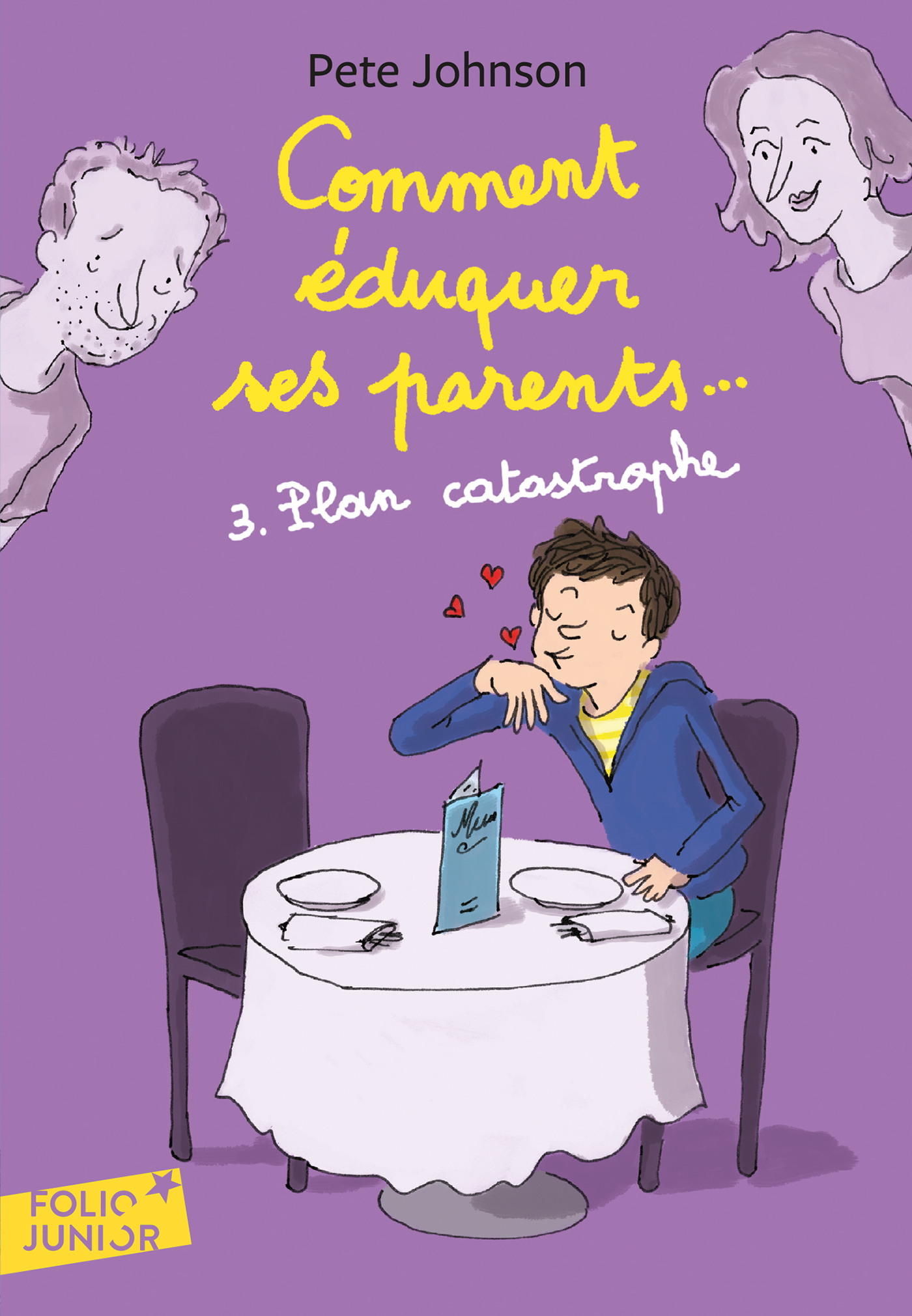 Comment éduquer ses parents... (Tome 3) - Plan catastrophe