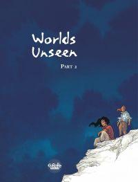Worlds Unseen - Volume 2
