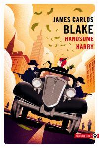 Handsome Harry | Blake, James Carlos. Auteur