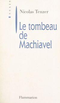 Le tombeau de Machiavel