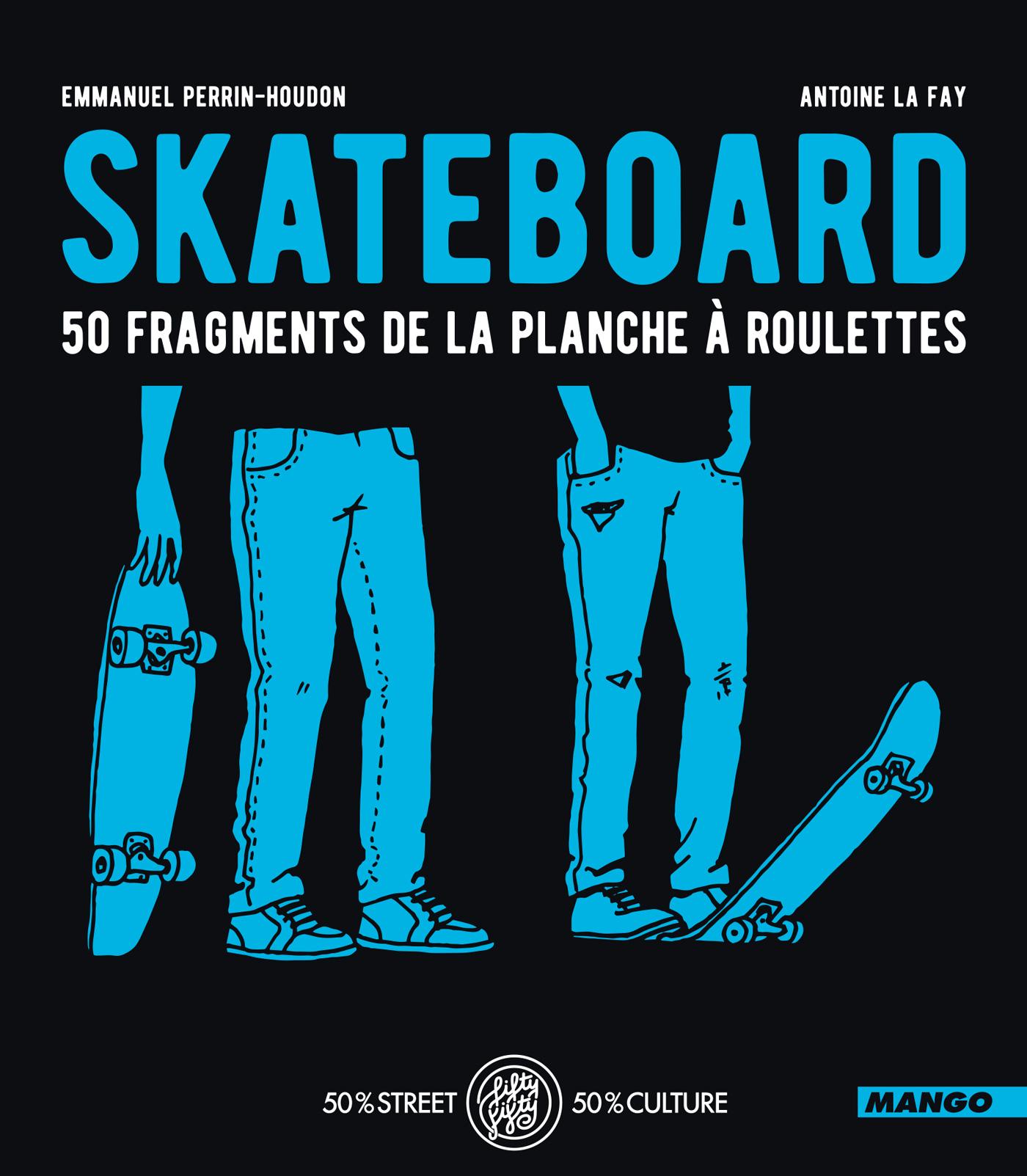 Skateboard - 50 fragments d...
