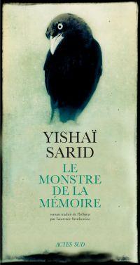 Le Monstre de la Mémoire | Sarid, Yishai (1965-....). Auteur