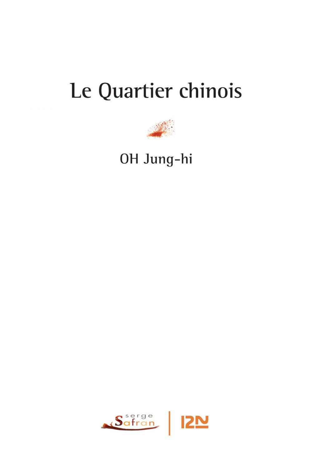 Le quartier chinois | JUNG-HI, Oh. Auteur